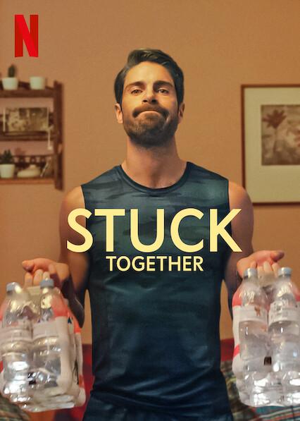 Stuck Together on Netflix USA